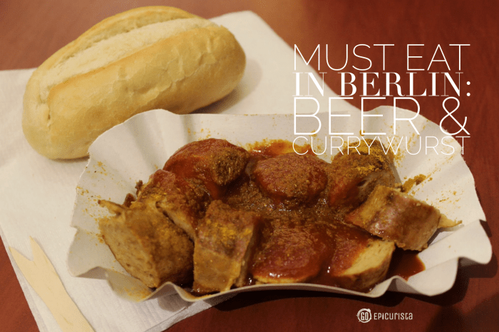 Must Eat in Berlin: Beer and Currywurst